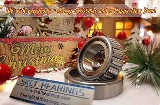 The SKET bearing company wishes everyone a Merry Christmas and a Happy New Year!